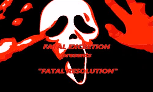 Fatal Excretion - Fatal Resolution